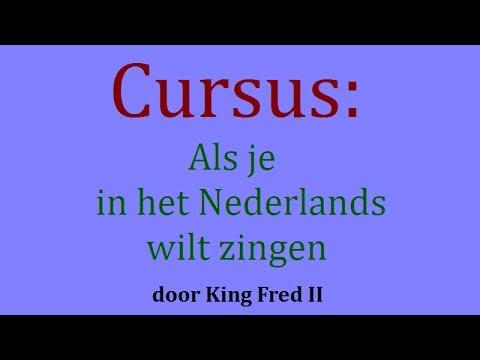 Cursus: als je in het Nederlands wilt zingen - 2017 (humor)