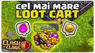 CEL MAI MARE LOOT CART | CLASH OF CLANS ROMANIA