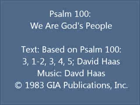 Psalm 100: We Are God's People (Haas setting)