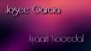 Josee García Ft Ayaari Nocedal - Sueño Bendito (Vídeo Lyrics)