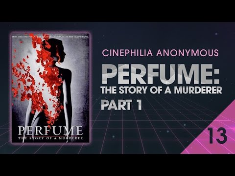 Perfume: The Story of a Murderer (2006) part 1 - Cinephilia Anonymous