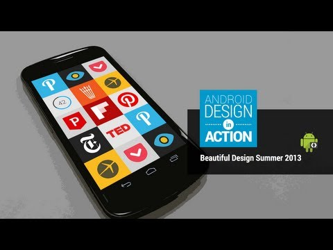 Android Design in Action: Beautiful Design Summer 2013 Highlights