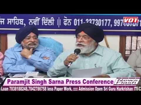 Paramjit Singh Sarna Press Conference