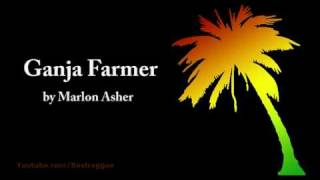 Ganja Farmer - Marlon Asher (Lyrics)