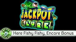 Jackpot Lure slot machine, Encore Bonus