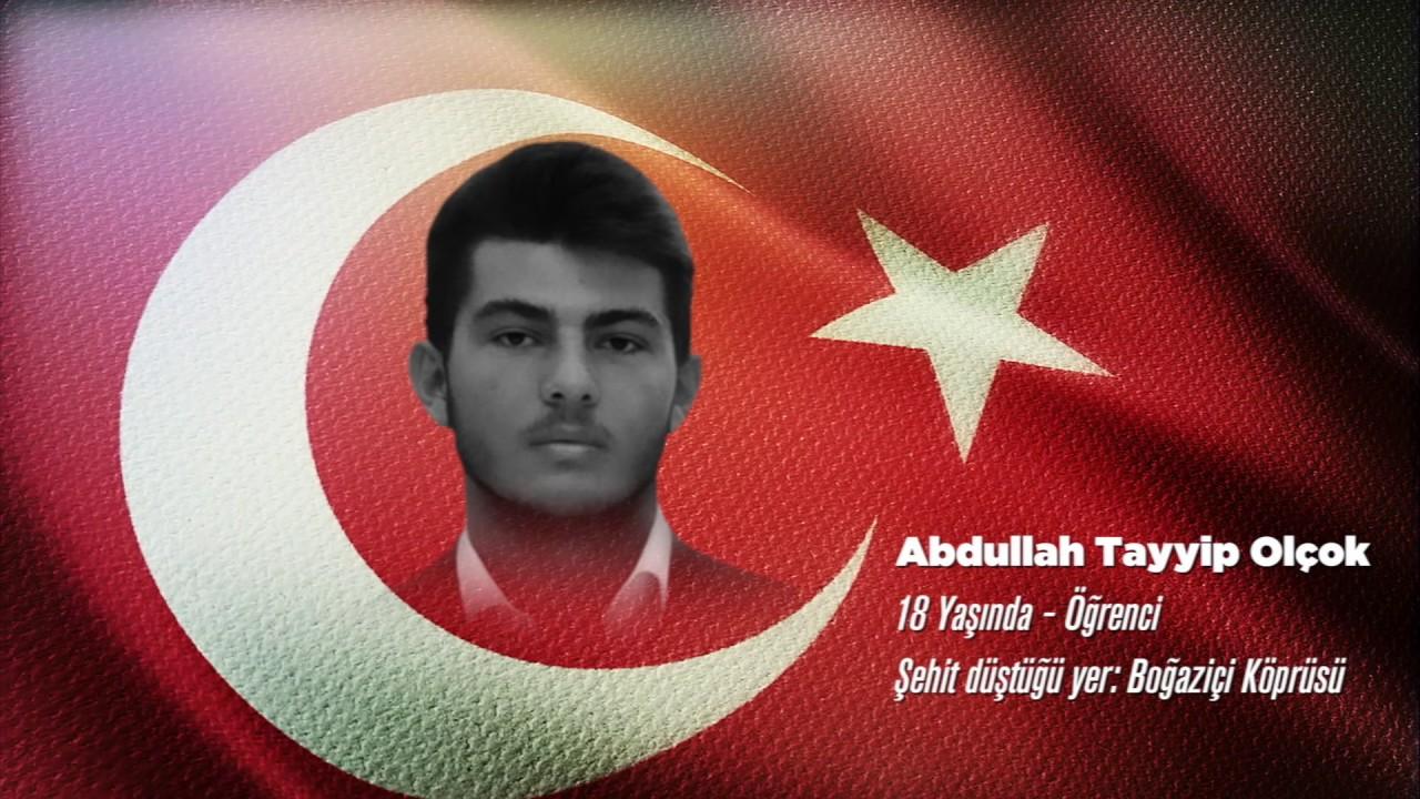 15 Temmuz Şehidi Abdullah Tayyip Olçok