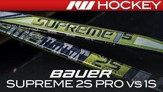Bauer Supreme 2S Pro vs. 1S Sticks // Tech & Spec Comparison