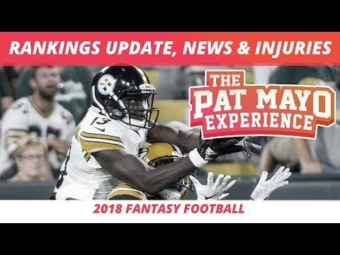 2018 Fantasy Football Rankings Update — News, Notes, and Injuries