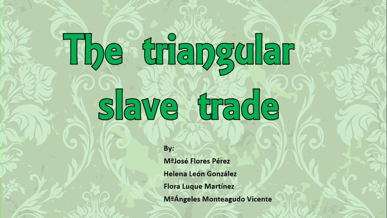 The triangular slave trade - YouTube