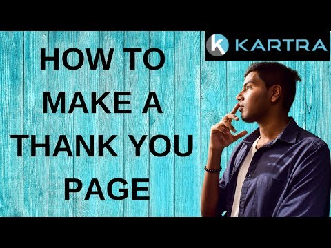 HOW TO MAKE A THANK YOU PAGE IN KARTRA