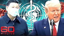 Did the World Health Organisation fail to act on China's COVID-19 cover-up? | 60 Minutes Australia