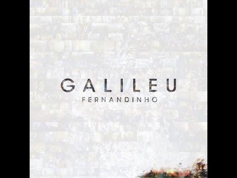 Fernandinho - Eu Jamais Serei o Mesmo (CD Galileu)