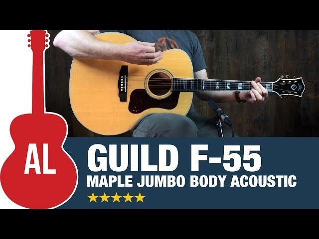 Guild F-55 - The Jumbo Maple Powerhouse!