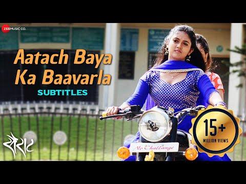 Aatach Baya Ka Baavarla with Subtitles - Sairat |...