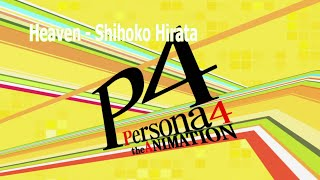 Persona 4 The Animation - Heaven - Shihoko Hirata