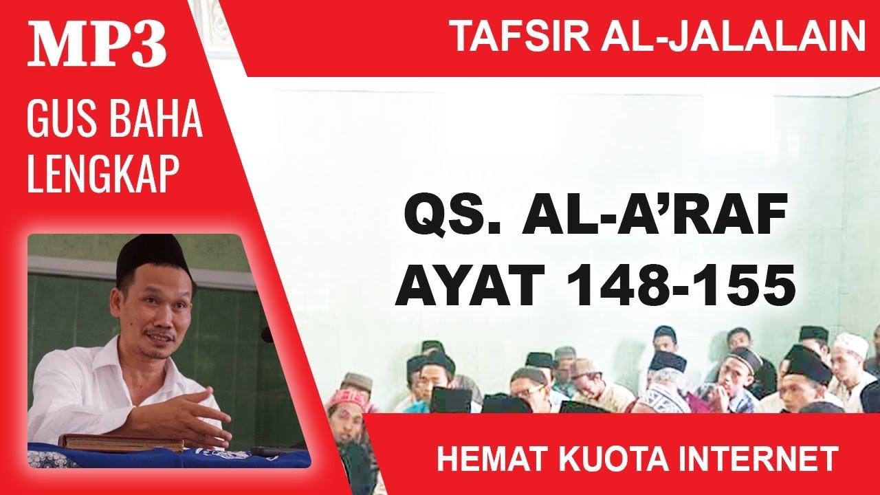 MP3 Gus Baha Terbaru # Tafsir Al-Jalalain # Al-A'raf 148