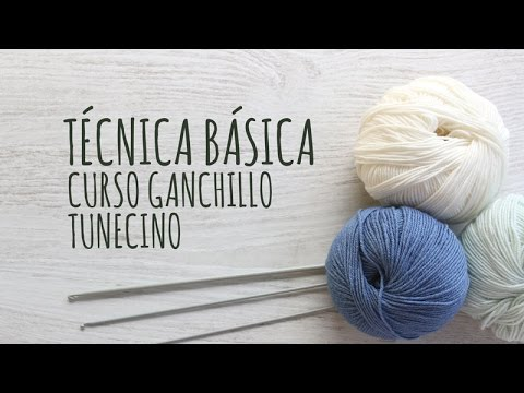 Curso Ganchillo Tunecino - Técnica Básica - YouTube