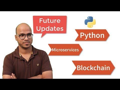 Future Updates  Python  Microservices  Blockchain