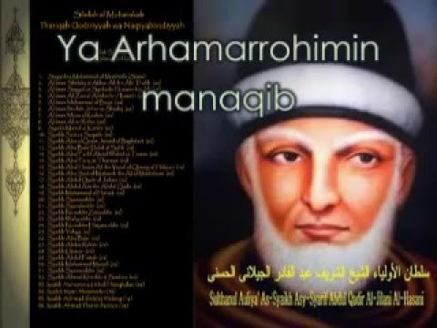 Manaqib Syekh Abdul Qadir Jaelani Ya Arhamarrohimin