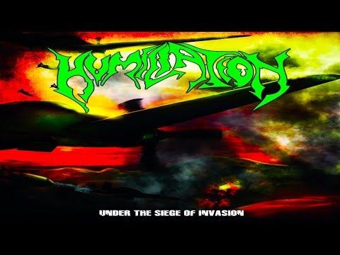 • HUMILIATION - Under The Siege Of Invasion [Full-length Album] Old School Death Metal