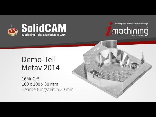 iMachining METAV 2014 Demo-Frästeil