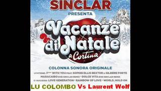 Lu Colombo Vs Laurent Wolf - Calinda Maracaibo (Bob Sinclar Vs Bryan Le Grand Mix)