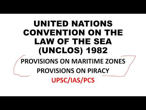UPSC/IAS/PCS || UNITED NATIONS CONVENTION ON THE LAW OF THE SEA