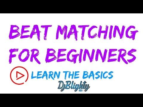 BEAT MATCHING FOR BEGINNER DJ'S // THE BASICS