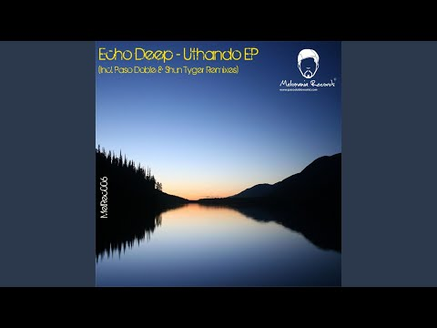 Uthando (Shun Tyger Evasion Remix)