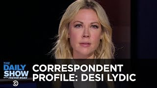 Desi Lydic: Woman. Journalist. Woman Journalist. | The Daily Show