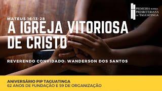 A igreja vitoriosa de Cristo
