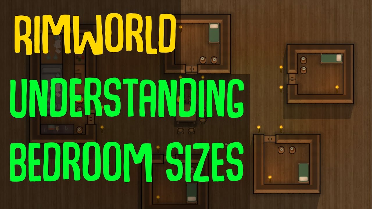rimworld understanding bedroom sizes what are the optimal bedroom sizes in rimworld youtube. Black Bedroom Furniture Sets. Home Design Ideas