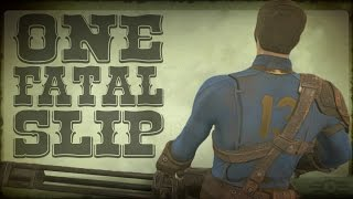 The Storyteller: FALLOUT S4 E17 - One Fatal Slip