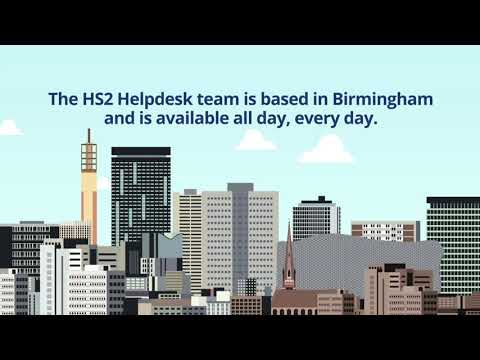 HS2 Helpdesk: available all day, every day