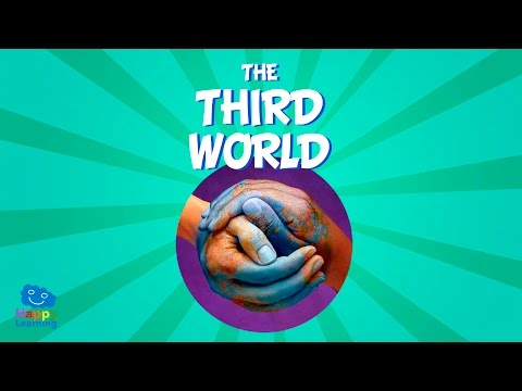 The Third World | Educational Video for Kids.