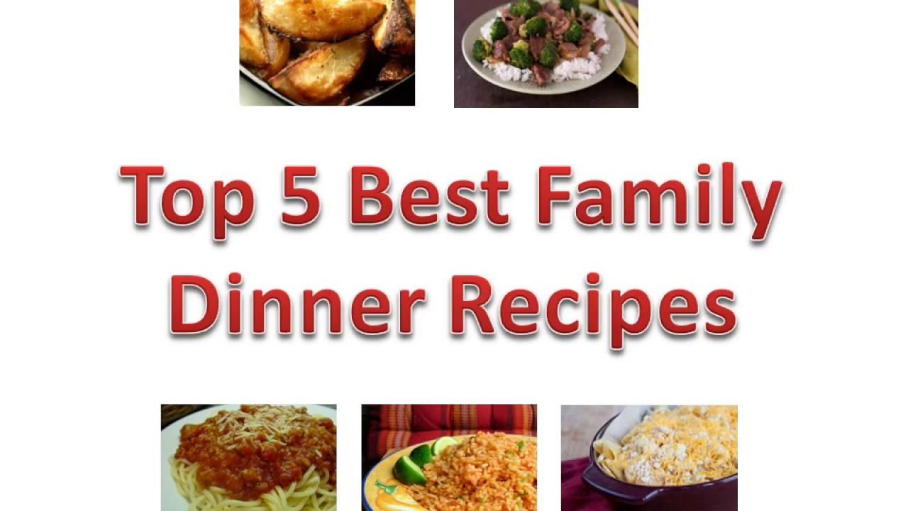 Top 5 best family dinner recipes youtube Easy dinner recipes for family of 6