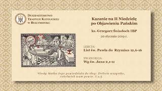 O DEMONIE TUŁACZU I TECHNICE – ks. Grzegorz Śniadoch IBP – 20 stycznia 2019 r.