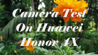 huawei honor 4x camera 720p 1080p test with photos