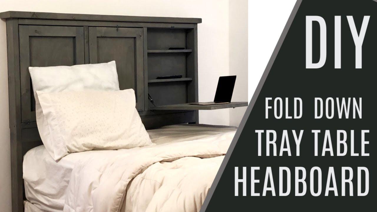 Diy 60 Headboard With Storage And Fold Down Trays Youtube