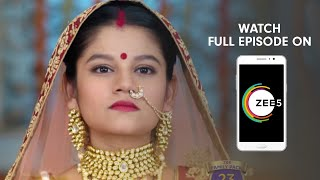 Aap Ke Aa Jane Se - Spoiler Alert - 04 Apr 2019 - Watch Full Episode On ZEE5 - Episode 316