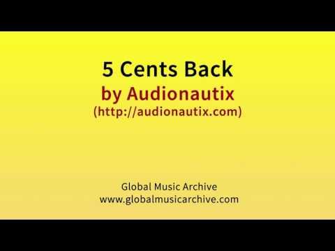 5 cents back by Audionautix 1 HOUR