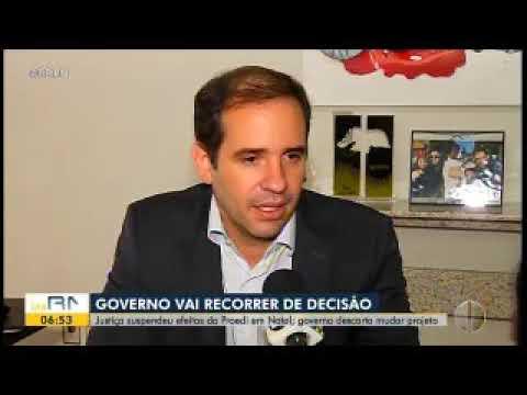 Bom Dia RN - Justiça suspendeu efeitos do Proedi Governo descarta mudar projeto    FIERN