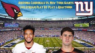 Arizona Cardinals Vs. New York Giants Live Stream Play By Play & Reactions