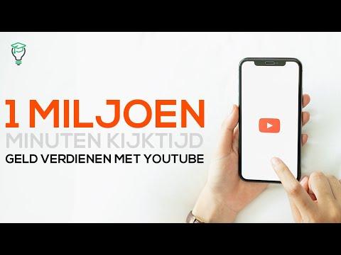 Geld Verdienen Met Youtube – 1 Miljoen Minuten Kijktijd