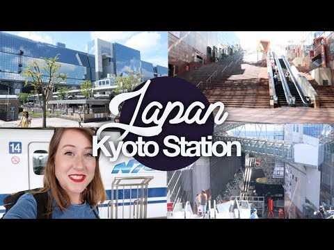 Kyoto Station Guide! Japan Summer 2017