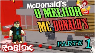 ROBLOX-BUILDING The MC DONALD's-the BEST MCDONALD's-PART 1 [MCDONALD's TYCOON]