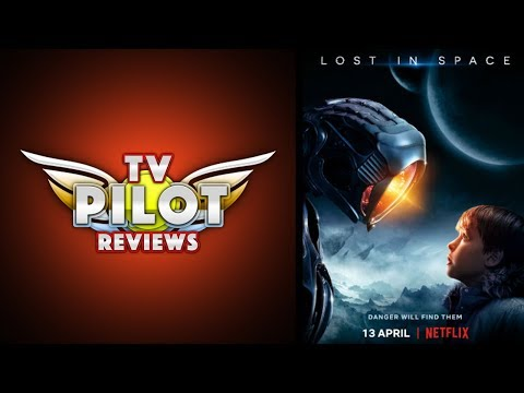 Should I Watch Netflix's Lost In Space - TV Pilot Reviews | AfterBuzz TV