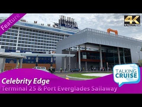 Celebrity Edge - Tour of Terminal 25 & Port Everglades Sailaway (2018)