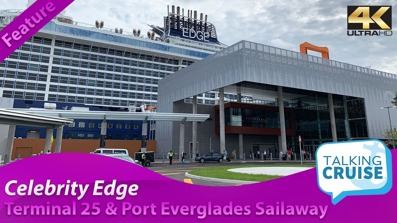 celebrity edge tour of terminal 25 port everglades sailaway 2018 youtube celebrity edge tour of terminal 25 port everglades sailaway 2018