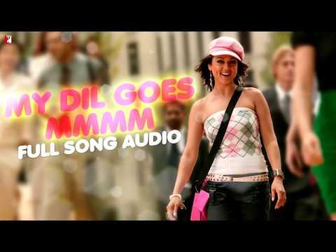 My Dil Goes Mmmm   Full Song Audio   Salaam Namaste   Shaan   Gayatri Iyer   Vishal & Shekhar
